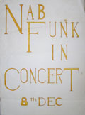 This is the only Nab Funk poster in existence as far as I know (