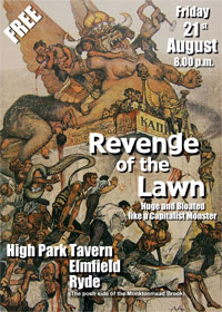 Revenge of the Lawn's Third Farewell Concert is again in Ryde. No one else wants them.