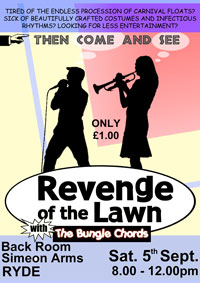 Revenge of the Lawn return to the backroom of the Simeon Arms for an evening of fun and frolics [hang on - maybe that should be an evening of fun and folicles].