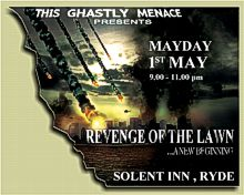 Revenge of the Lawn play at The Solent Inn on Saturday 1st May at about 9.00pm.